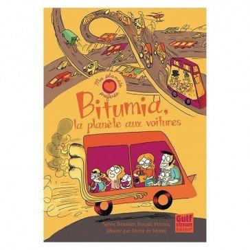 Bitumia : la planète aux voitures - Gulfstream Editeur