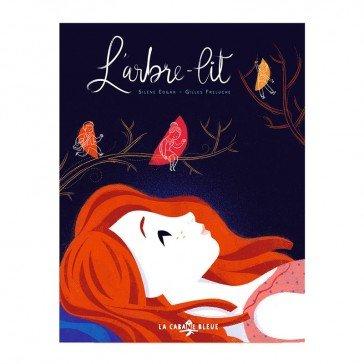 Livre - L'arbre-lit - Éditions La Cabane Bleue
