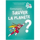 Comment sauver la planète ? - 6 ans