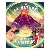 Quand la nature bouleverse l'histoire - 8 - 12 ans