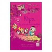 Kipu : la planète aux ordures - Gulfstream Editeur