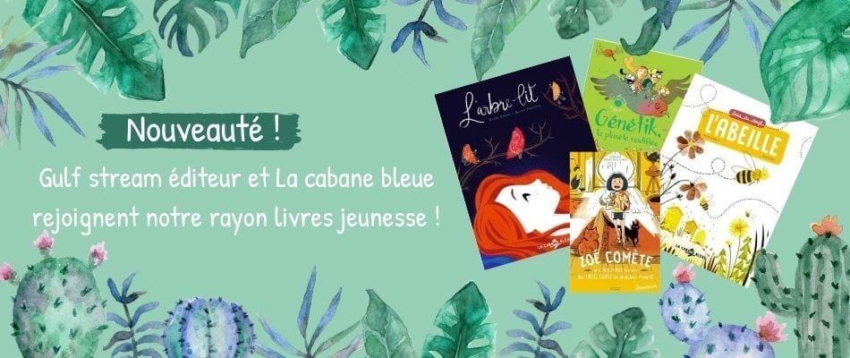 Littérature jeunesse éditeur français Gulf Stream éditeur et La cabane bleue